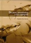 De atún...